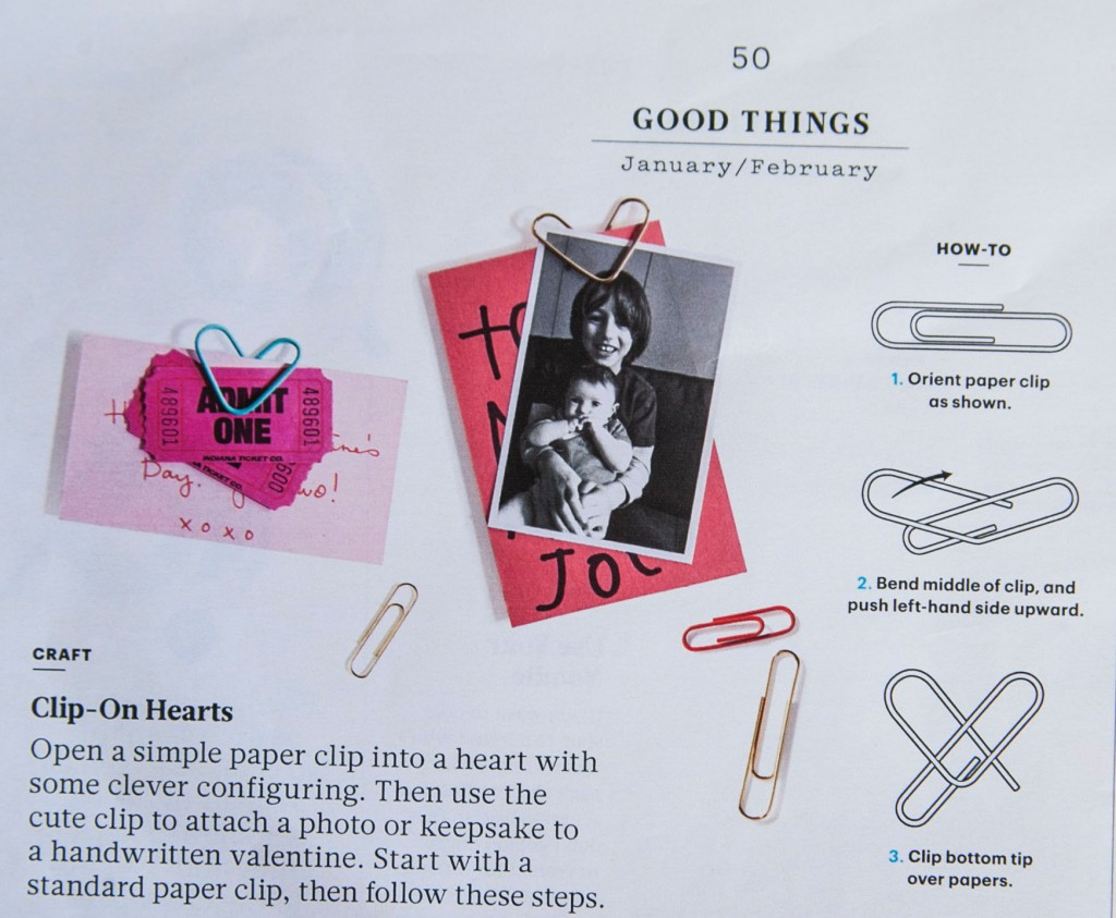 This was a tiny article at the back of my Living magazine. I thought wow! So cute! Since Emma is homeschooled, we use a lot of paperclips every month to turn her school work into the office. I really think we need to turn our paperclips into hearts so we can show how much Emma love doing school work! Yay!